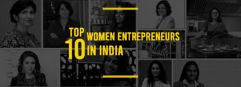 Top 10 Women Entrepreneurs in India
